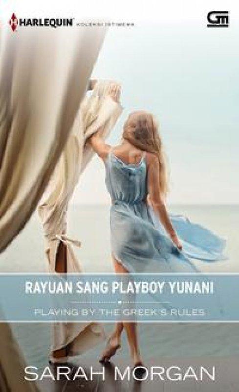 Cover Buku Harlequin Koleksi istimewa: Rayuan Sang Playboy Yunani (Playing by the Greek