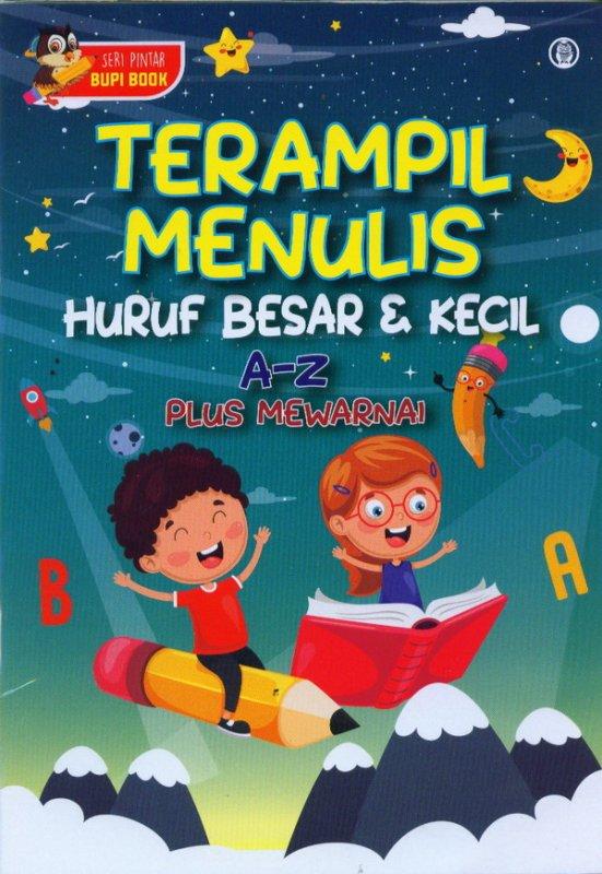 Cover Buku Terampil Menulis Huruf Besar & Kecil A-Z Plus Mewarnai