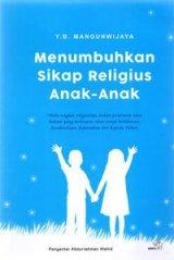 Menumbuhkan Sikap Religius Anak-anak