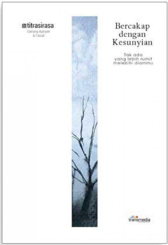 Cover Buku Bercakap dengan Kesunyian (Promo Best Book)