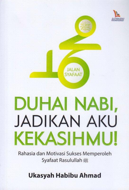 Cover Buku Duhai Nabi, Jadikan Aku Kekasihmu!
