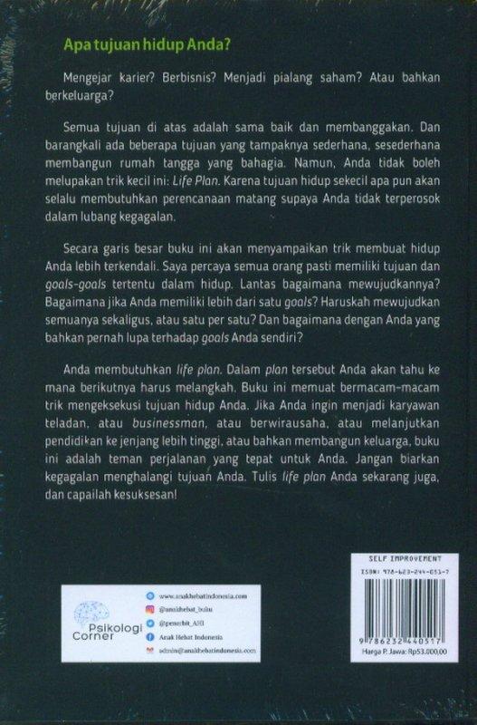 Cover Belakang Buku LIFE PLAN: Trik Perencanaan Matang Untuk Mewujudkan Hidup Yang Aman Mapan dan Terkendali