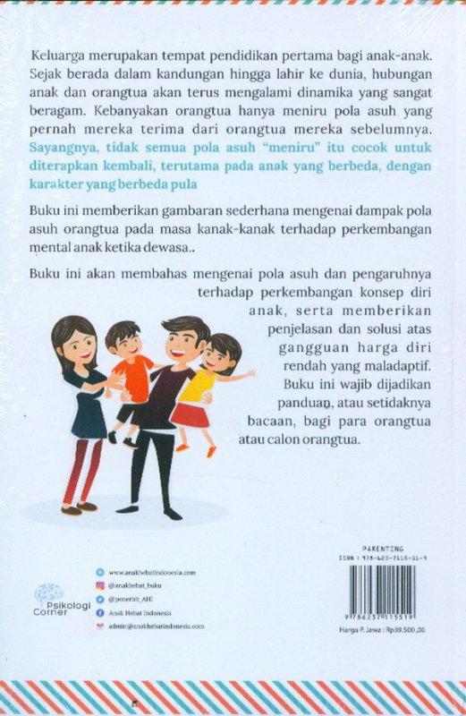 Cover Belakang Buku Jangan Salah Didik: Tips Parenting Untuk Pola Asuh Yang Tepat