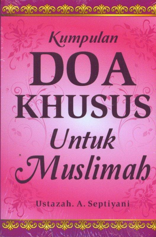 Cover Buku Kumpulan Doa Khusus Untuk Muslimah