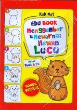 EDU BOOK: Menggambar & Mewarnai Hewan Lucu
