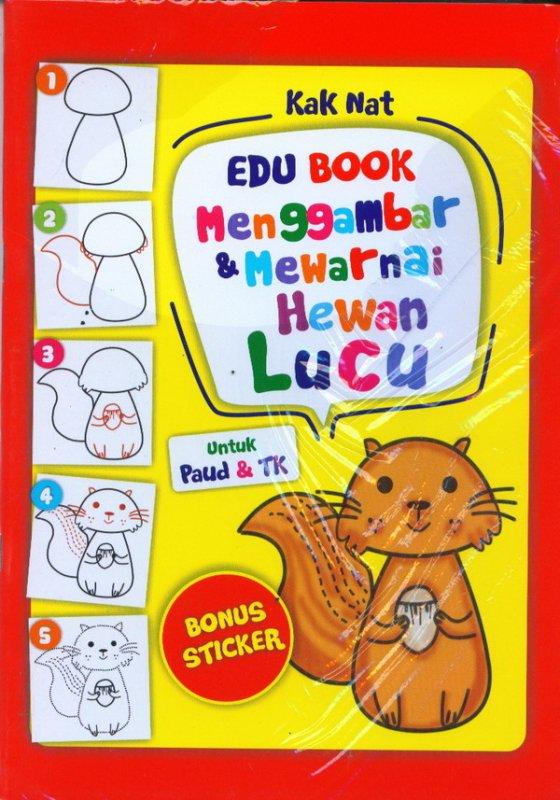 Cover Buku EDU BOOK: Menggambar & Mewarnai Hewan Lucu