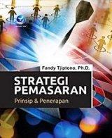 Strategi Pemasaran, Prinsip Dan Penerapan