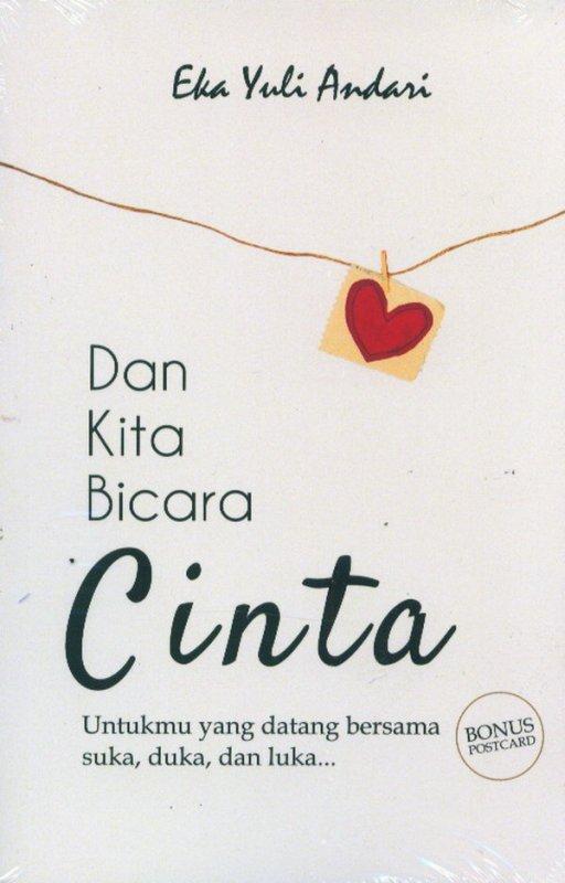 Cover Buku Dan Kita Bicara Cinta