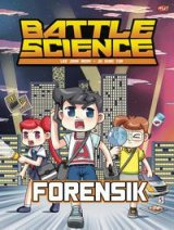Battle Science : Forensik