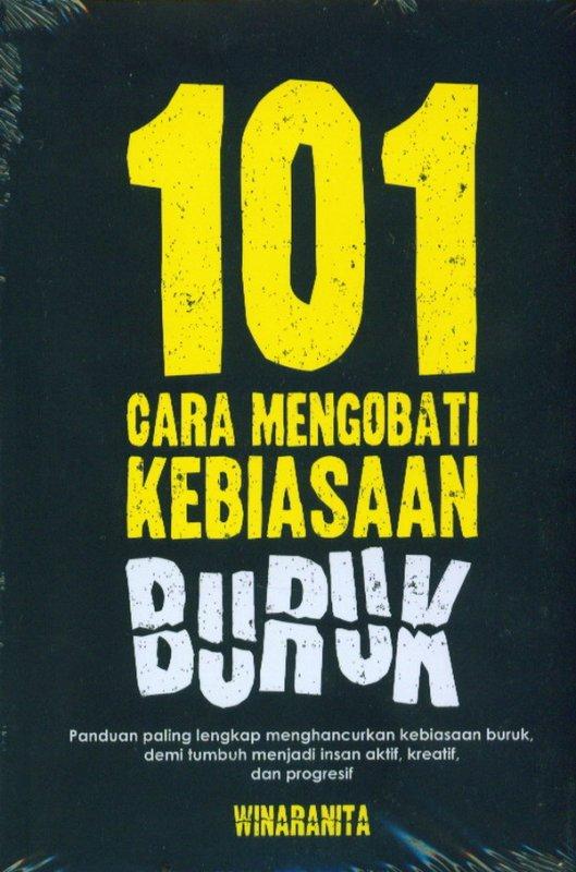 Cover Buku 101 Cara Mengobati Kebiasaan Buruk