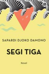 Detail Buku Segi Tiga (Sebuah Novel Sapardi Djoko Damono)