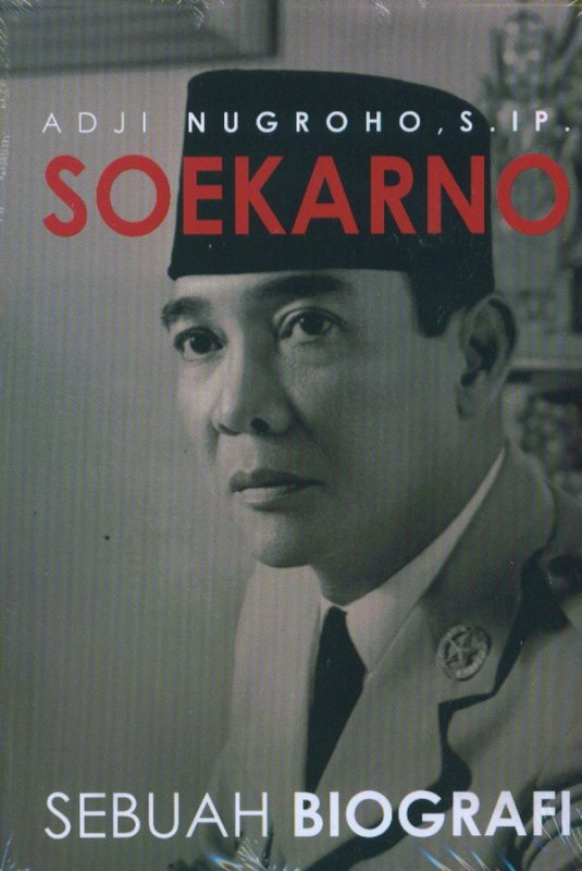 Cover Buku Soekarno Sebuah Biografi