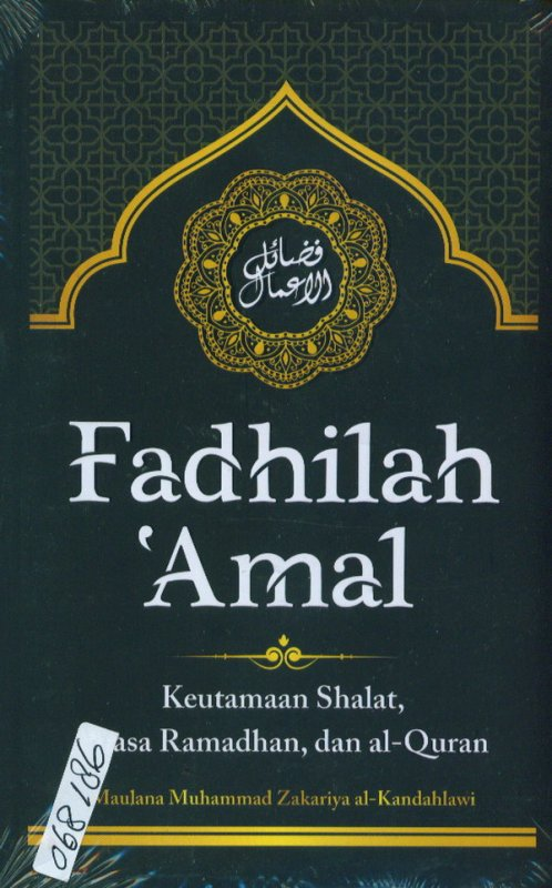 Cover Buku Fadhilah Amal: Keutamaan Shalat, Puasa Ramadhan, dan Al-Qur