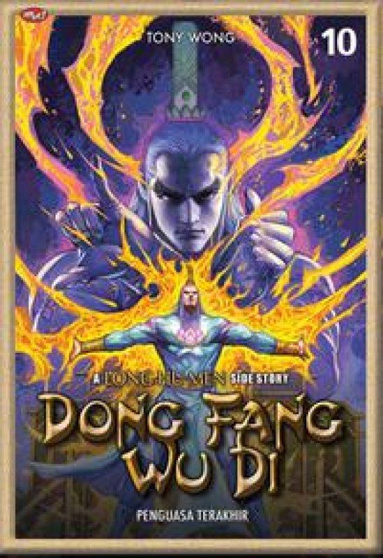 Cover Buku Dong Fang Wu Di : A Long Hu Men Side Story 10
