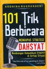 101 Trik Berbicara: Mengupas Strategi Dahsyat