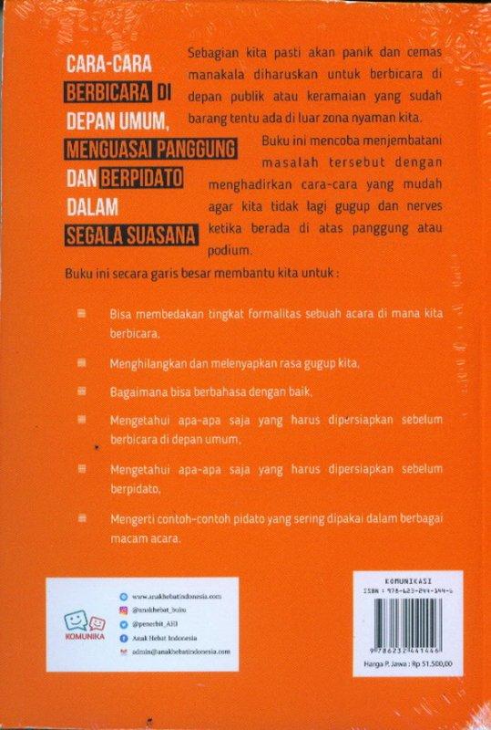 Cover Belakang Buku Cara-Cara Berbicara Di Depan Umum, Menguasai Panggung Dan Berpidato Dalam Segala Suasana