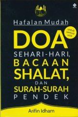 Hafalan Mudah Doa Sehari-Hari Shalat, Dan Surah-Surah Pendek