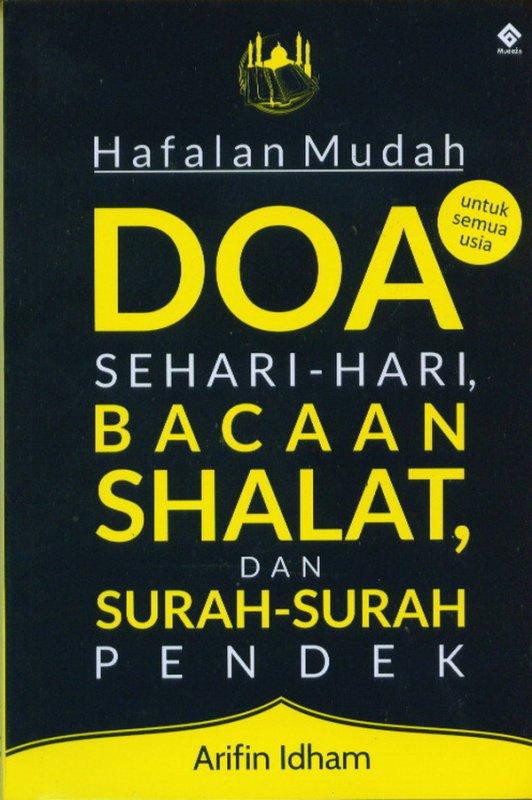 Cover Buku Hafalan Mudah Doa Sehari-Hari Shalat, Dan Surah-Surah Pendek