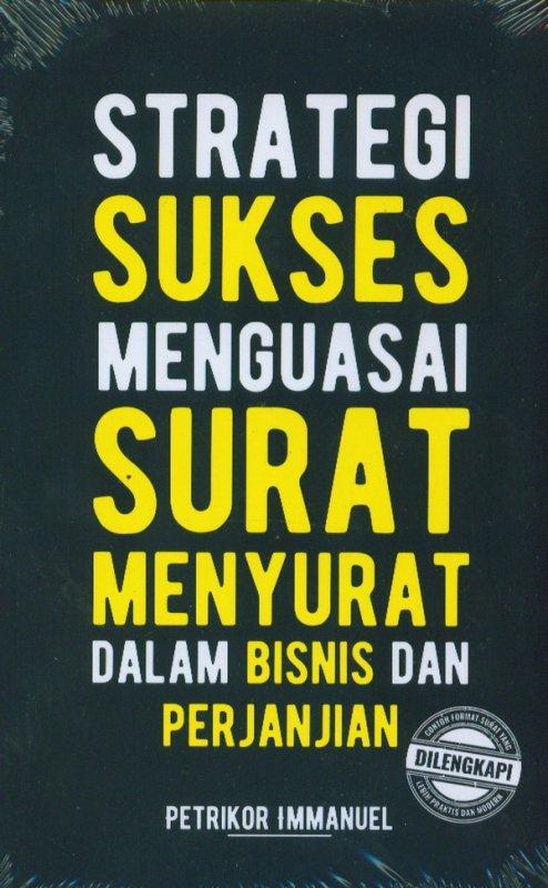 Cover Buku Strategi Sukses Menguasai Surat Menyurat Dalam Bisnis Dan Perjanjian