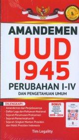 Amandemen UUD 1945 Perubahan I-IV Dan Pengetahuan Umum
