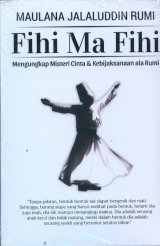 Fihi Ma Fihi: Mengungkap Misteri Cinta & Kebijaksanaan ala Rumi