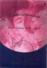 Guardiationship; Silver Lining Of The Cloud