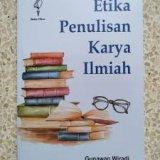 Etika Penulisan Karya Ilmiah