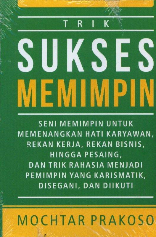 Cover Buku Trik Sukses Memimpin