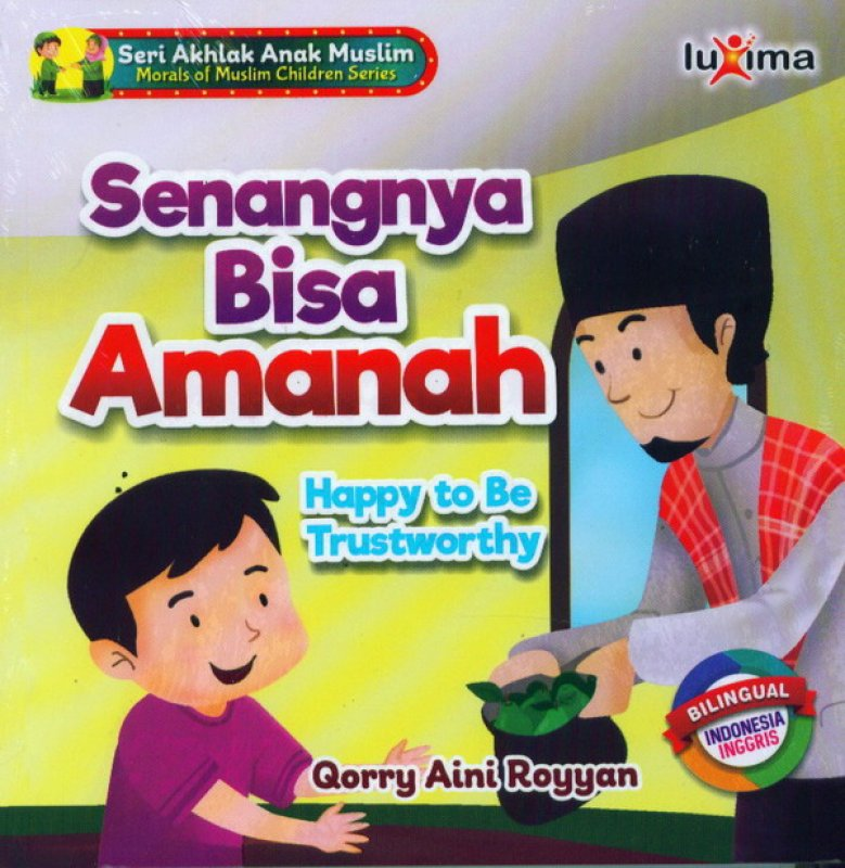 Cover Buku Senangnya Bisa Amanah Happy To Be Trustworthy