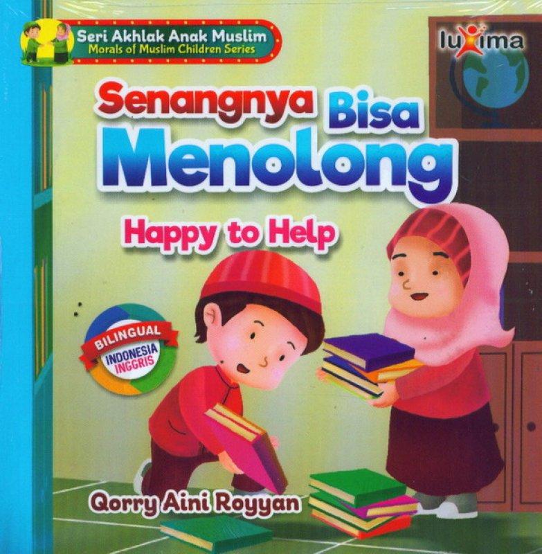 Cover Buku Senangnya Bisa Menolong Happy To Help