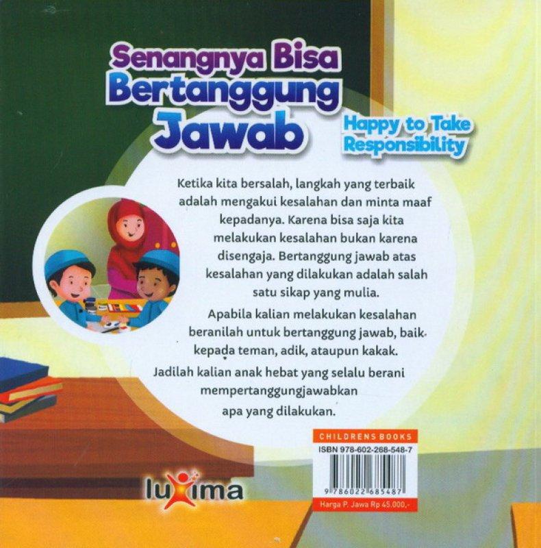 Cover Belakang Buku Senangnya Bisa Bertanggung Jawab Happy To Take Responsibility