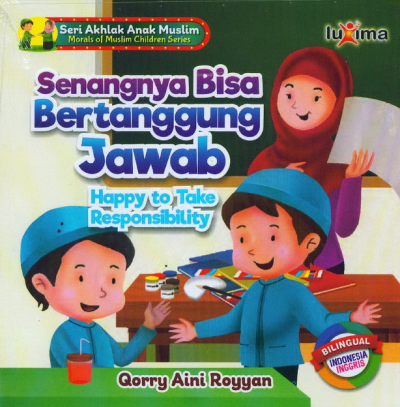 Cover Buku Senangnya Bisa Bertanggung Jawab Happy To Take Responsibility
