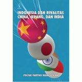 Indonesia dan Rivalitas China, Jepang, dan India