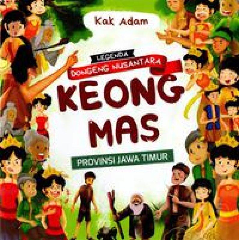 Cover Buku Keong Mas: Legenda Dongeng Nusantara