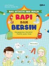 Buku Aktivitas Anak Muslim : Rapi Dan Bersih