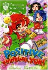 Komik Princiss Academy: Positive Thinking ,Yuk!