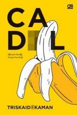Cadl-Sebuah Novel Tanpa Huruf E