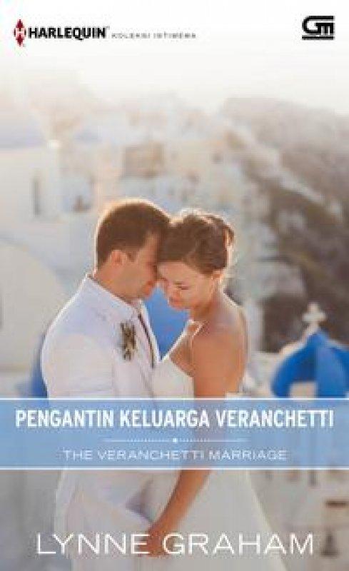 Cover Buku Harlequin Koleksi Istimewa: Pengantin Keluarga Veranchetti (The Veranchetti Marriage)