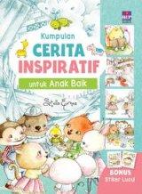 Kumpulan Cerita Inspiratif Untuk Anak Baik