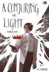 Pemanggil Cahaya (A Conjuring Of Light)
