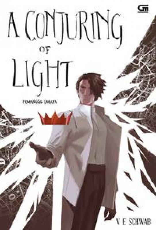 Cover Buku Pemanggil Cahaya (A Conjuring Of Light)