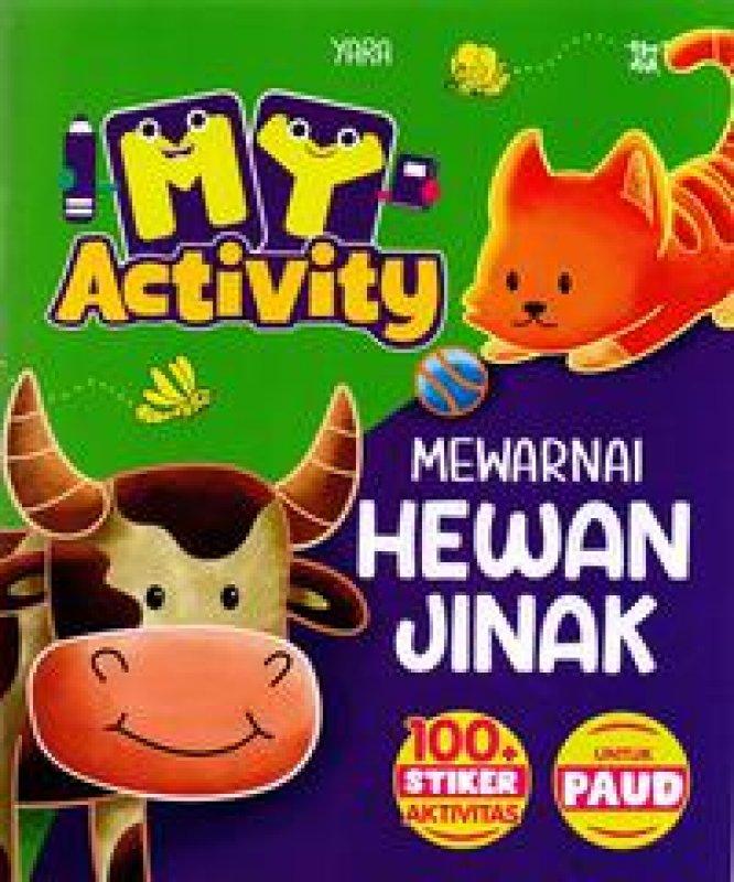 Cover Buku My Activity Mewarnai Hewan Jinak