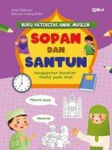 Buku Aktivitas Anak Muslim Sopan Dan Santun