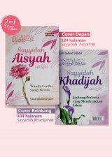 Sayyidah Aisyah & Sayyidah Khadijah