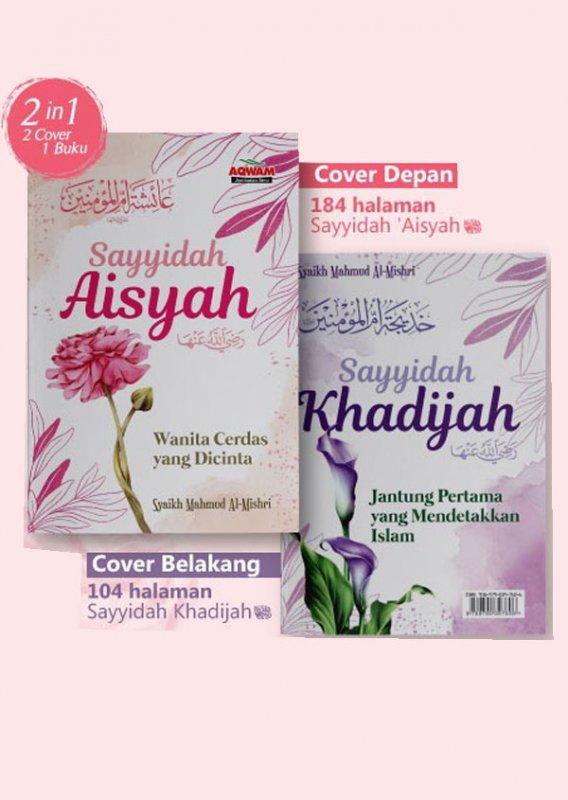 Cover Buku Sayyidah Aisyah & Sayyidah Khadijah