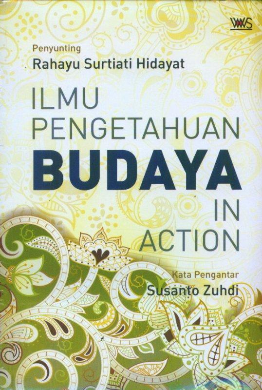 Cover Buku Ilmu Pengetahuan Budaya In Action