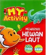 My Activity Mewarnai Hewan Laut (Promo Best Book)
