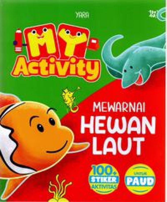 Cover Buku My Activity Mewarnai Hewan Laut (Promo Best Book)
