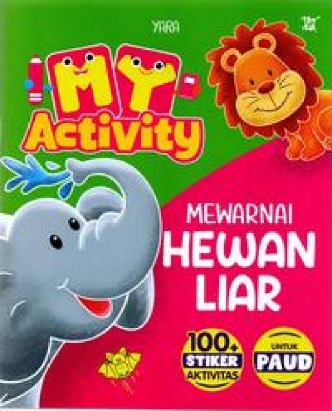 Cover Buku My Activity Mewarnai Hewan Liar