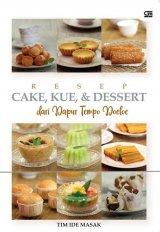 Resep Cake, Kue, & Dessert Dari Dapur Tempo Doeloe